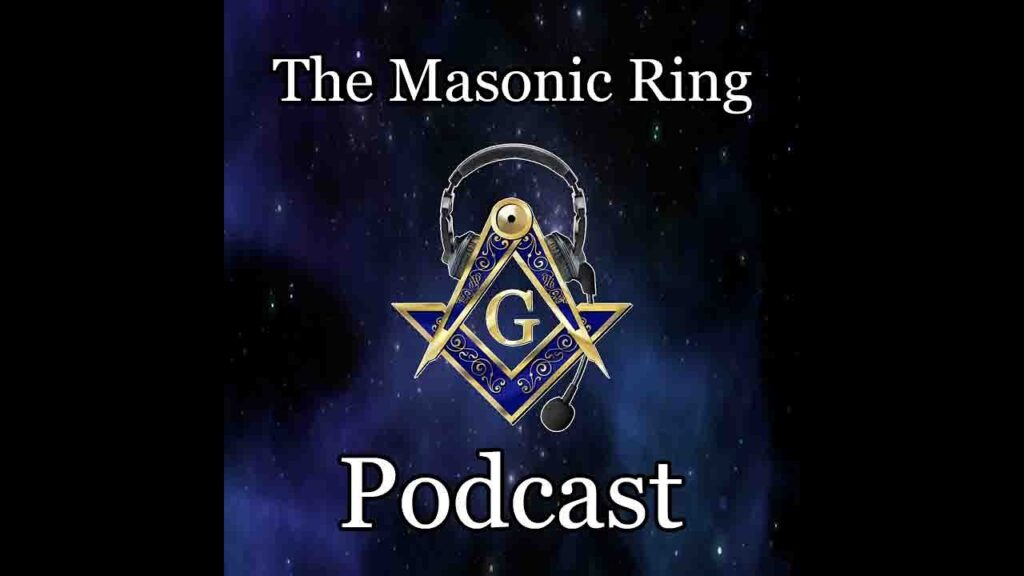 Welcome To The Masonic Ring Podcast